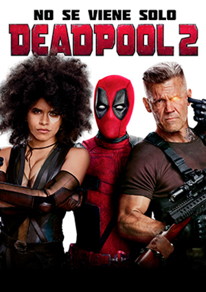 DEADPOOL 2 - 2D Subtitulada