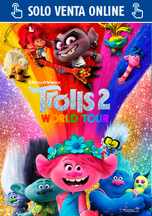 TROLLS 2:  WORLD TOUR  - 2D Español
